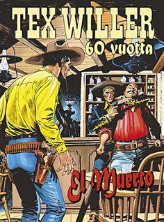 Tex Willer 60 vuotta: El Muerto