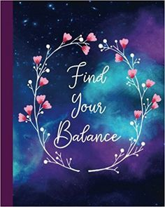 c0a561b86961c Find Your Balance  160 Blank Lined Page Softcover Journal