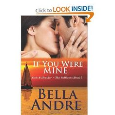 If You Were Mine, Bella Andre