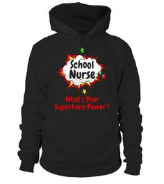 School Nurse What's Your Superhero Power Nursing Shirt Tshirt Teachers Day Gifts, Happy Teachers Day, New Teachers, Drama Teacher, Dance Teacher, School Shirts, Teacher Shirts, Power School, Emergency Room Nurse