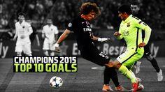 Top 10 Goals champions league 2015