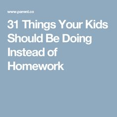 Homework Is Wrecking Our Kids Research >> 34 Best Homework Images In 2017 Homework School Education
