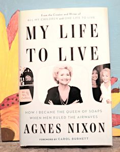 My life to live by Agnes Nixon #bookreview
