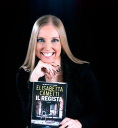 """Elisabetta Cametti, il nuovo thriller è """"Il regista"""""""