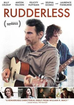 Rudderless... amazing movie. Billy Crudup and Anton Yelchin play and sing the music written for the movie, and they do it well.