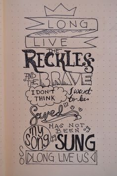 Long Live The Reckless and The Brave~ All Time Low Song Lyrics Art, Lyric Art, 5sos Lyrics, Band Quotes, Lyric Quotes, Quotes Quotes, Lyric Drawings, Drawing Quotes, Drawing Ideas