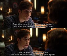 """""""if a guy doesn't call you, he doesn't wanna call you"""" - He's just not that into you , movie quotes"""
