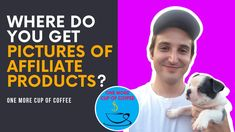 Where Do You Get Pictures Of Affiliate Products? | One More Cup of Coffee Affiliate Marketing, Coffee Cups, Pictures, Products, Photos, Coffee Mugs, Coffee Cup, Grimm, Gadget