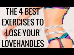 The 4 Best Exercises to Lose your Lovehandles - YouTube