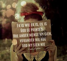 Ek is God se juweel sy prinses ten spyte hoe ander mense my sien! Bible Qoutes, Biblical Quotes, Keep The Faith, Faith In God, True Quotes, Funny Quotes, Afrikaanse Quotes, Favorite Bible Verses, Love The Lord