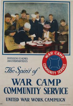 The spirit of war camp community service, United war work campaign original American vintage WWI poster from 1918 USA.