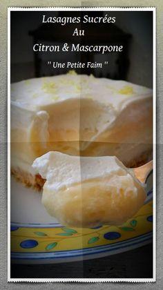 Lasagnes Sucrées Au Citron & Mascarpone   Une Petite Faim