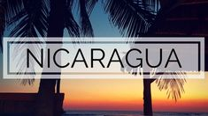 Need some information about Nicaragua? Check out this useful guide for an itinerary and places to go in Nicaragua.