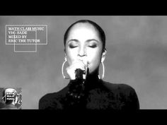 Best Of Sade Tribute Soul Mix Smooth Jazz Music Songs R&B Compilation Playlist By Eric The Tutor - YouTube