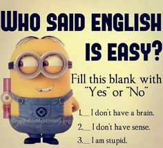 """These """"Top 20 LOL SO True Memes Minions Quotes"""" are very funny and full hilarious.If you want to laugh then read these """"Top 20 LOL SO True Memes Minions Quotes"""" . Really Funny Memes, Crazy Funny Memes, True Memes, Funny Relatable Memes, Funny Facts, Funny Life, Funny Math Jokes, Funny Minion Memes, Minions Quotes"""