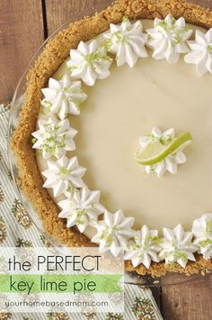 The Perfect Key Lime Pie - your homebased mom - I LOVE Key Lime Pie and she makes it so EASY!