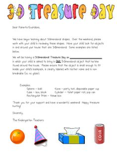 3-D Treasure Day.  Students have to find a 3-D object from home and bring it to school.  here is the parent letter *free!