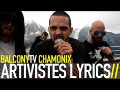 ARTIVISTES LYRICS · claiming a stand up for a cultural resistance in the name of Peace, Music and Liberty · Videos · BalconyTV