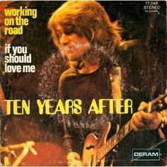 """Ten Years After """"Working on the Road,"""" 1970"""