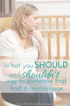 what you should say when someone has a miscarriage