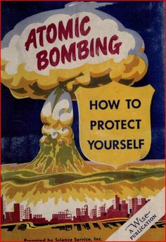 Bombing was very popular in the Cold War, and the nuclear jealousy was rising. Bombs were used as propaganda as well in order to receive support and aid from the civilization. Vintage Advertisements, Vintage Ads, Vintage Posters, Retro Ads, Vintage Stuff, Cold War Propaganda, Bomba Nuclear, New York School, Nuclear War