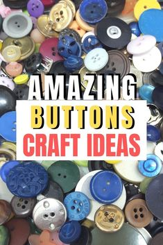 Craft Projects with Buttons Best button craft ideas for cards, scrapbook pages and any craft you'll Homemade Crafts, Easy Diy Crafts, Diy Arts And Crafts, Diy Crafts For Kids, Fun Diy, Craft Projects For Adults, Easy Craft Projects, Craft Ideas, Fun Ideas