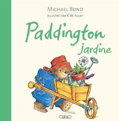 Paddington in the Garden by Michael Bond - HarperCollins Publishers - ISBN 10 0007123167 - ISBN 13 0007123167 - A hilarious story… Eden Book, Raymond Briggs, Roman, Sarah J, Book Summaries, True Stories, Bond, Fiction, Hilarious