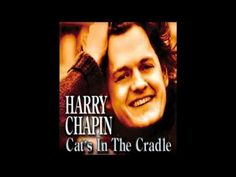 Harry Chapin - Cats In The Cradle - HD-3D Sound - YouTube