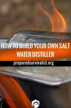 How To Build Your Own Salt Water Distiller - Prepared Survivalist Survival Quotes, Survival Food, Outdoor Survival, Survival Prepping, Survival Skills, Survival Hacks, Wilderness Survival, Survival Items, Survival Shelter