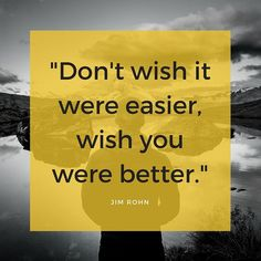 Jim Rohn, Inspirational Quotes, Good Things, Easy, Food, Life Coach Quotes, Essen, Inspiring Quotes, Yemek