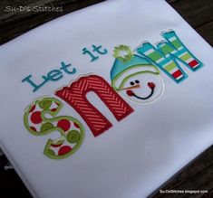 Let it Snow  Sizes: 5x7 (6x10, 11in—WILL NOT fit on Janome MB-4 Machine)