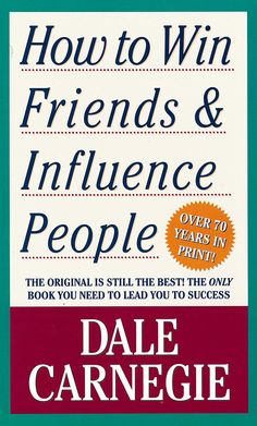How To Win Friends and Influence People - Google Search
