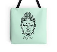 Be Free Buddha By TeeShirtCraze.com Tote Bag