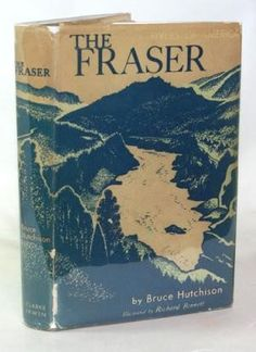 The Fraser by Bruce Hutchison