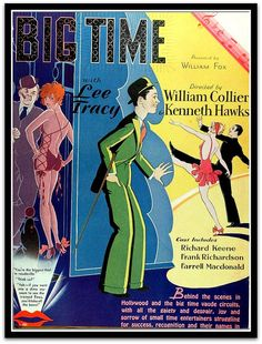 Big Time (1929) Stars: Lee Tracy, Mae Clarke, Daphne Pollard ~ Director: Kenneth Hawks