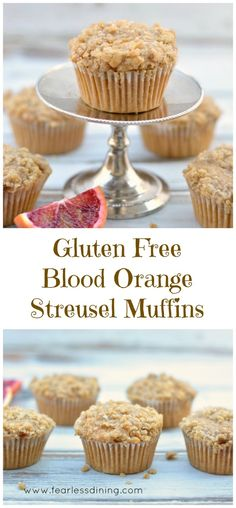 Gluten Free Blood Orange Streusel Muffins are a delicious anytime ...