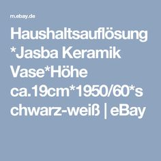 Haushaltsauflösung*Jasba Keramik Vase*Höhe ca.19cm*1950/60*schwarz-weiß | eBay