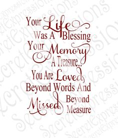Grandma Quotes Discover Your Life was a Blessing Your Memory a Treasure Svg Sympathy svg file Digital File DXF EPS Png Jpg Cricut Silhouette Print File Now Quotes, Great Quotes, Quotes To Live By, Life Quotes, Inspirational Quotes, In Memory Quotes, Loss Of A Loved One Quotes, Quotes About Loss, Missing Mom Quotes