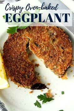 Baked Breaded Eggplant, Baked Eggplant Recipes, Crispy Eggplant, Healthy Eggplant Parmesan, Stuffed Eggplant Recipes, Diet Recipes, Vegetarian Recipes, Cooking Recipes, Healthy Recipes