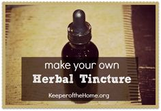 make your own herbal tincture