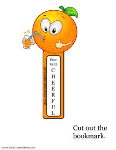 "Orange Summer ""CHEERFUL"" Bookmark- Proverbs 15:13 - Free printable bookmark for kids to cut out."