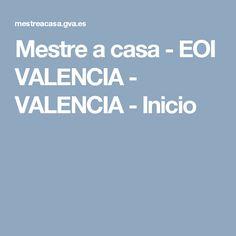 Mestre a casa - EOI VALENCIA - VALENCIA - Inicio