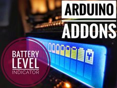 A realtime battery indicator for your project without extra components or using any analog I/Os. By Arduino World.