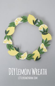 DIY Lemon Wreath Tutorial, the perfect bright, sunny, happy lemon home decor! Diy Home Crafts, Easy Diy Crafts, Geek Crafts, Diy Paper, Paper Crafts, Lemon Crafts, Lemon Party, Lemon Wreath, Crafts For Seniors