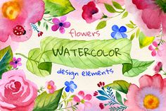 Watercolor flowers + patterns by Samira on Creative Market