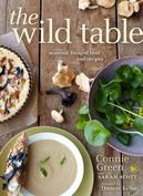 Book: The Wild Table — Seasonal Foraged Food and Recipes by Connie Green and Sarah Scott