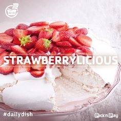 Whip up a spectacular #strawberry pavlova in 10 minutes flat by using a ready-made pavlova from your #nP bakery! #dailydish #freshliving #picknpay