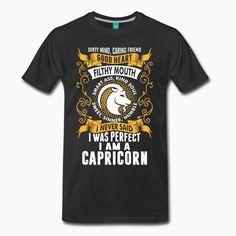 I Was Perfect I Am A Capricorn T-Shirts - Men's Premium T-Shirt