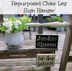 How I Repurposed A Chair Leg To Hang Signs www.organizedclutterqueen.blogspot.com