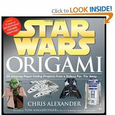 Star Wars Origami: 36 Amazing Paper-folding Projects from a Galaxy Far, Far Away.... - I'm thinking this would be a good gift for my brothers...